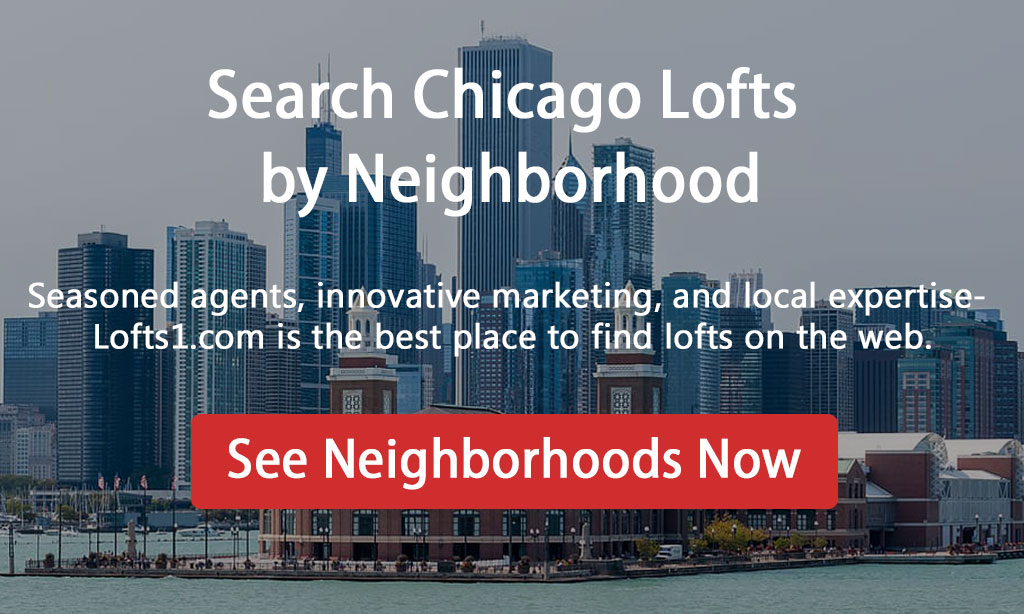 Search Chicago Lofts